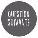 Question suivante